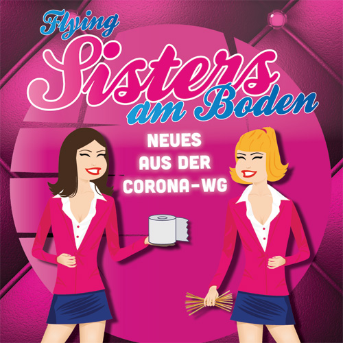 Flying Sisters am Boden